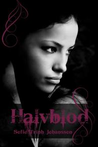 Sveriges nya vampyrroman: Halvblod